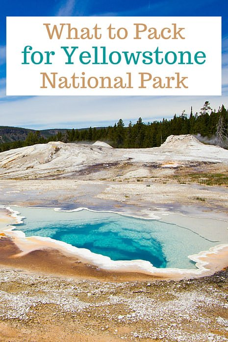 Yellowstone National Park Packing Tips