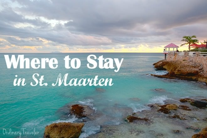 Where to Stay in St. Maarten