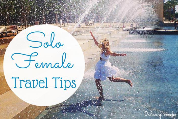 Travel Tips Solo Female Adventurers