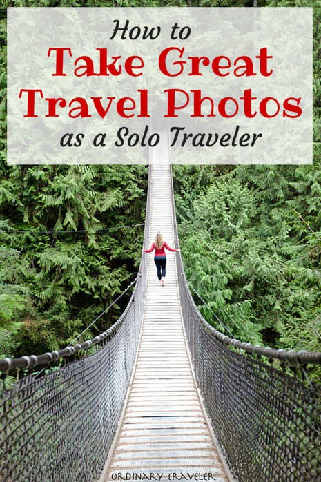 How to Take Great Travel Photos as a Solo Traveler