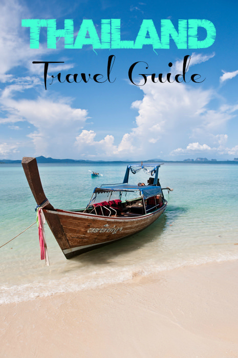 The Ultimate Travel Guide to Thailand