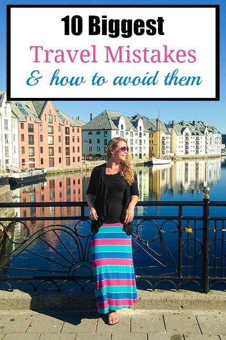 10 of the Biggest Travel Mistakes People Make -- Plus Tips on How to Avoid Them!