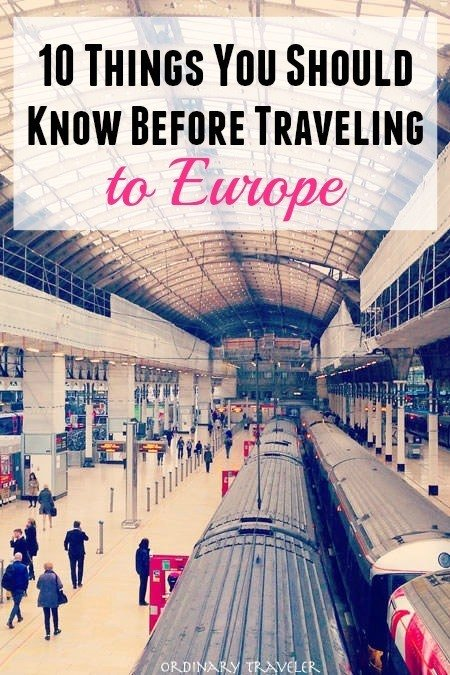 10 Things You Need To Know Before Traveling to Europe