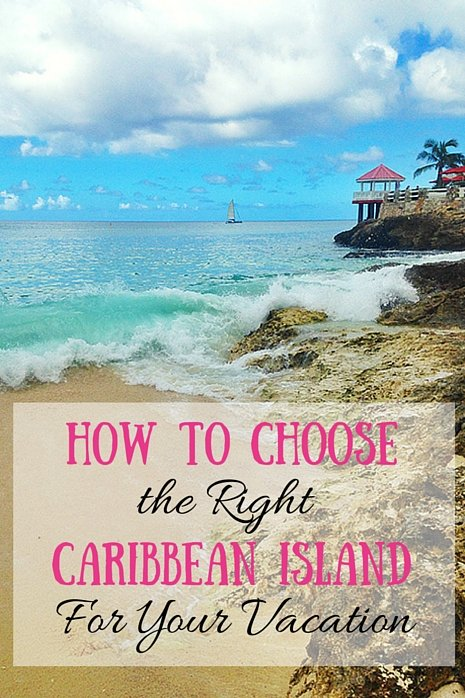 How to Choose Which Caribbean Island to Visit