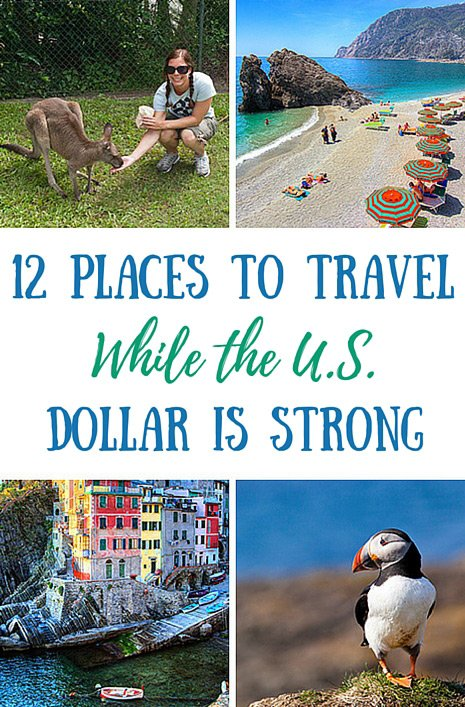 12 Places To Travel While the U.S. Dollar Is Strong