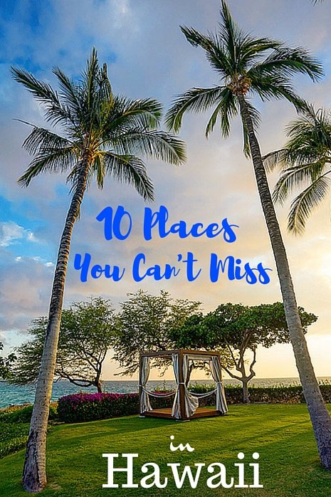 10 Best Places To Visit In Hawaii (And Where to Stay!)