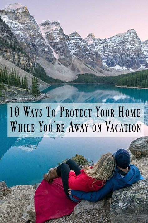 How to Protect Your Home While You're Away on Vacation