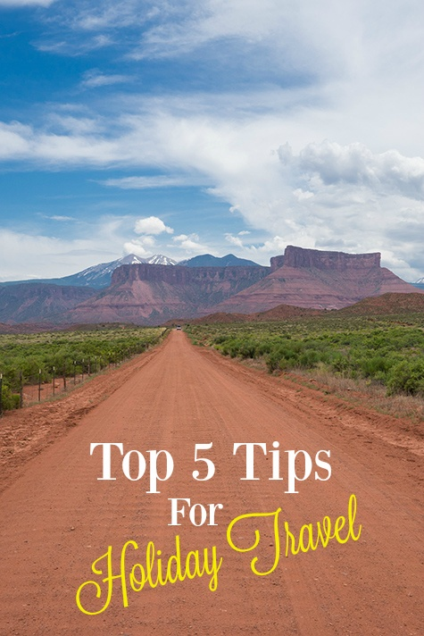 Top 5 Tips for Holiday Travel