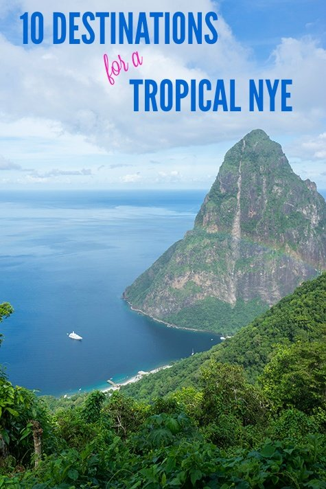 10 Destinations for a Tropical NYE