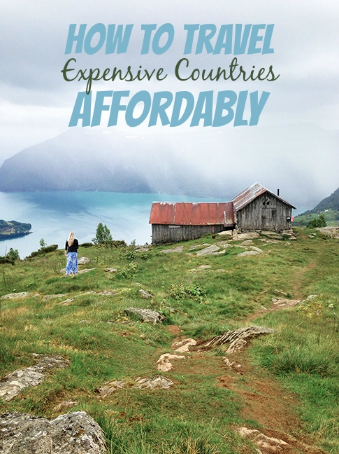 How to Travel Expensive Countries Affordably