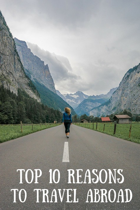 Top 10 Reasons to Travel Abroad