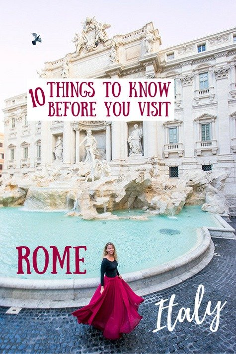 Rome Travel Tips: Everything You Need To Know Before Visiting
