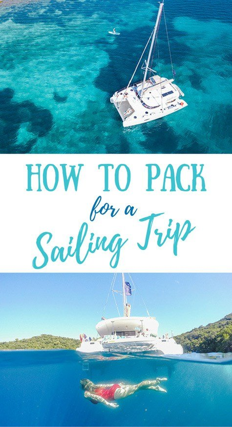 What to Pack for a Sailing Trip (Packing List & Must-Have Essentials)