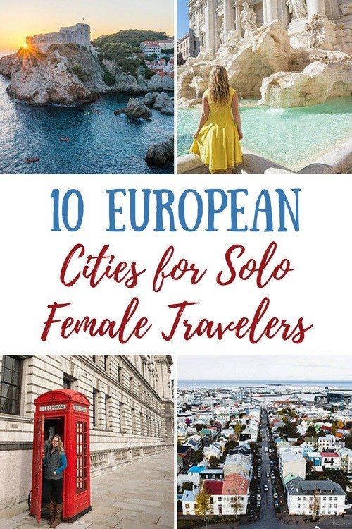 10 European Cities For Solo Female Travelers