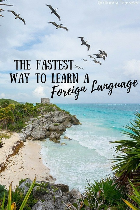 The Fastest Way to Learn a Foreign Language