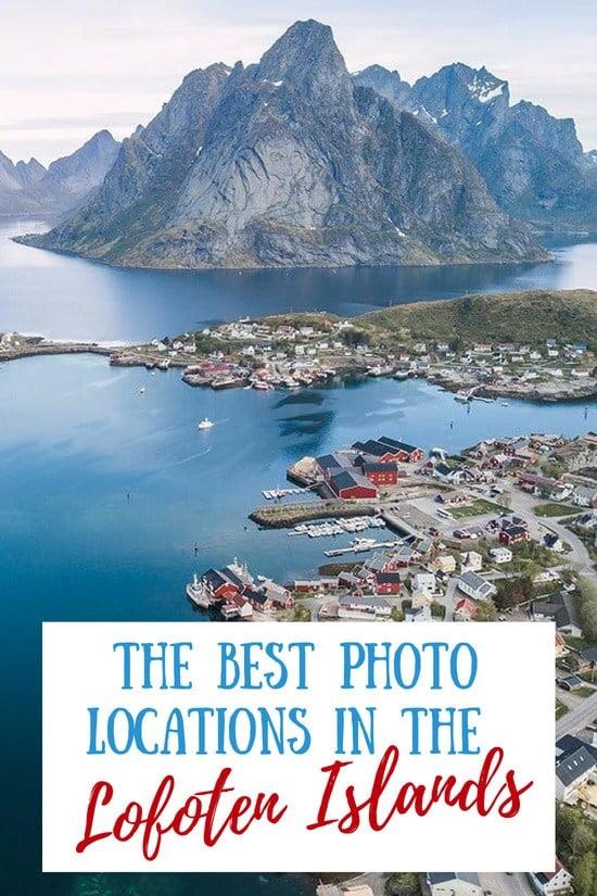 The Best Photo Locations in Norway's Lofoten Islands