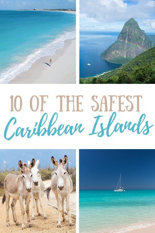 10 of the Safest Caribbean Islands (And The Best Places to Stay!)