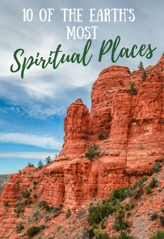 10 Of The Most Spiritual Places On Earth