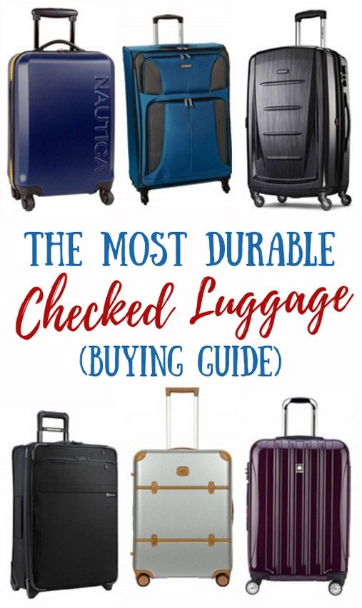 The Most Durable Checked Luggage in 2019 [Buying Guide]