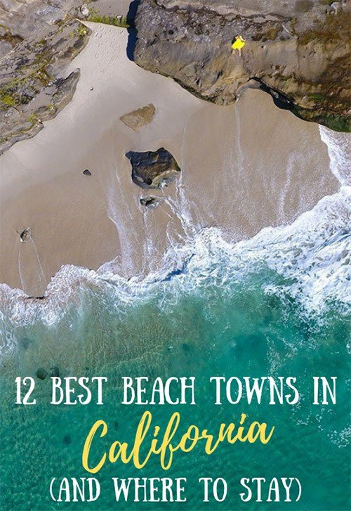 Best Small Beach Towns in California (And Where to Stay)
