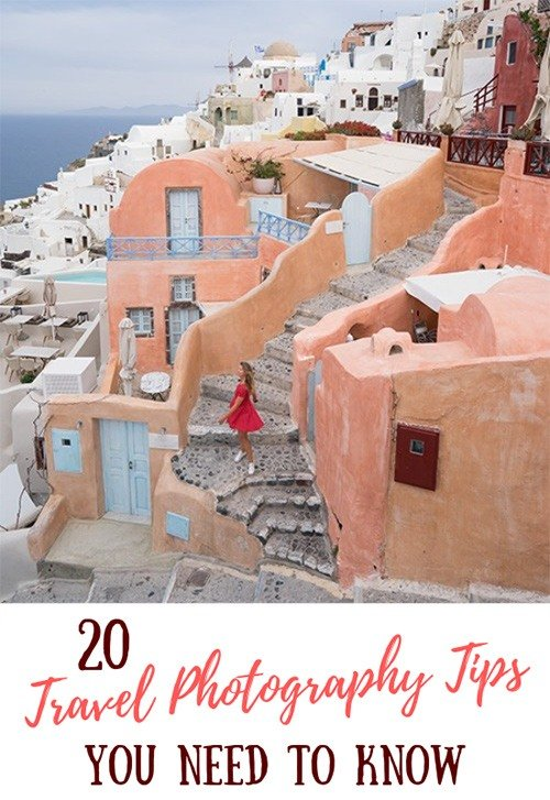 20 Best Travel Photography Tips