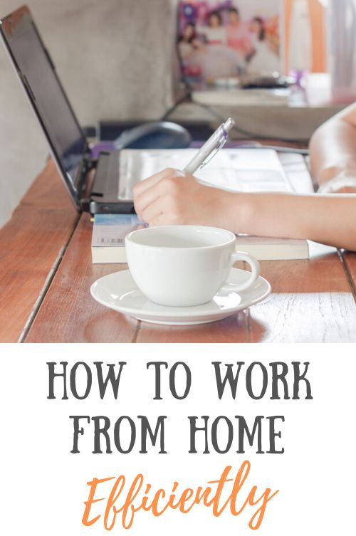 Tips For Working From Home Efficiently (& How To Stay Sane!)