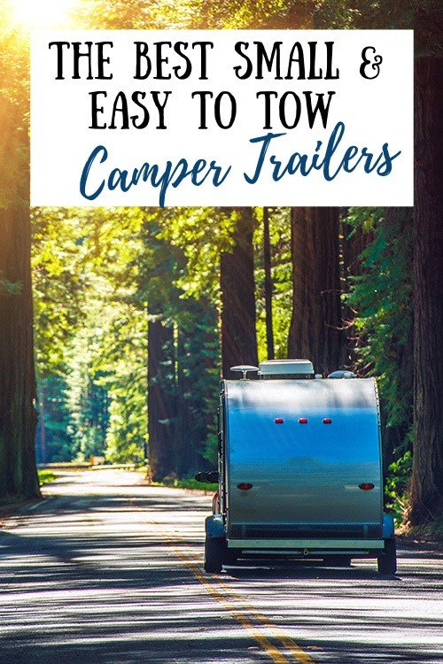 8 Best Small Travel Trailers (Under 2,000 Pounds)